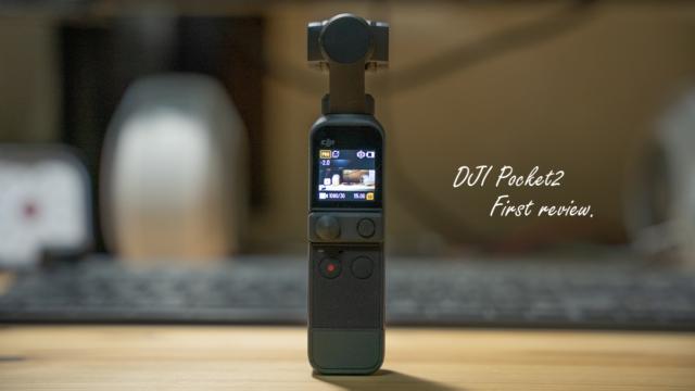 Vlogカメラ「DJI Pocket2」の14日間レビュー。使って分かった8つのこと